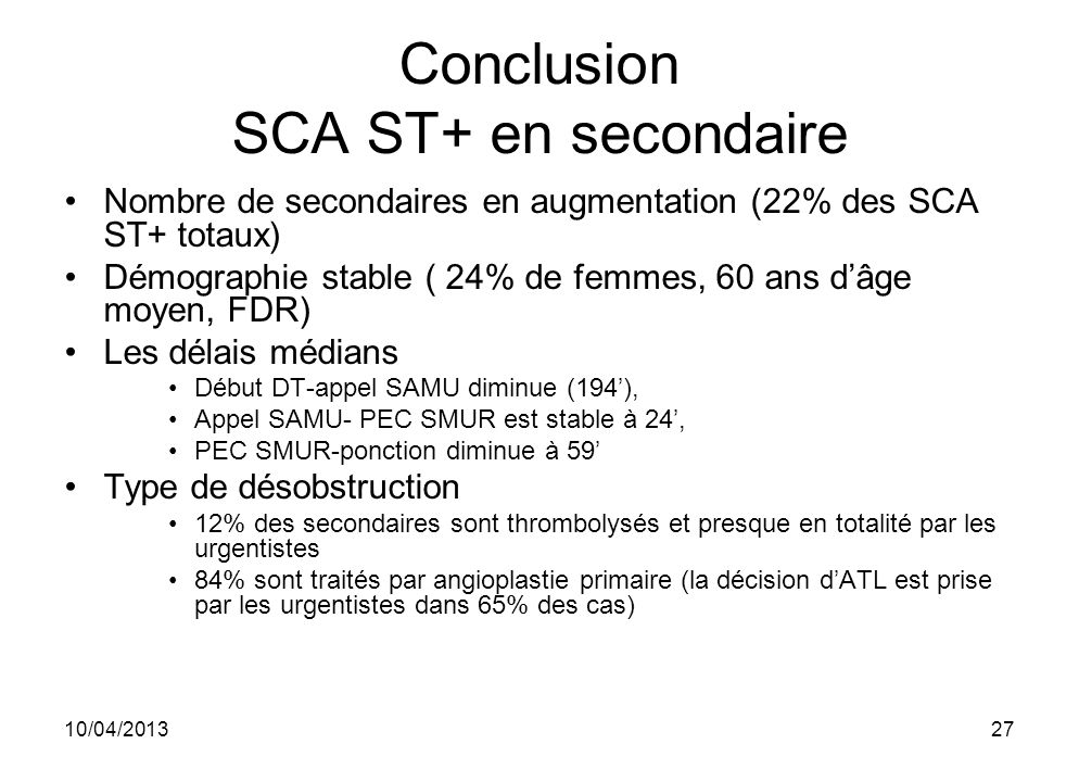 Conclusion SCA ST+ en secondaire