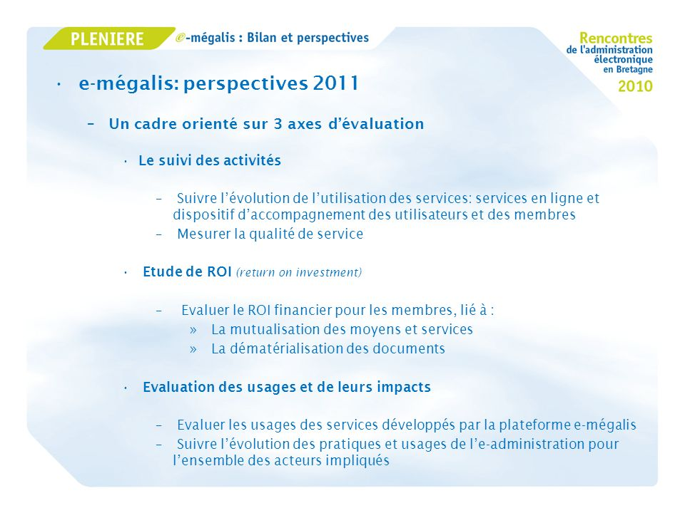 e-mégalis: perspectives 2011