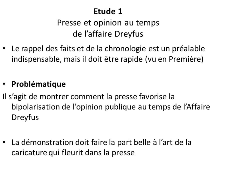 Etude 1 Presse et opinion au temps de l'affaire Dreyfus
