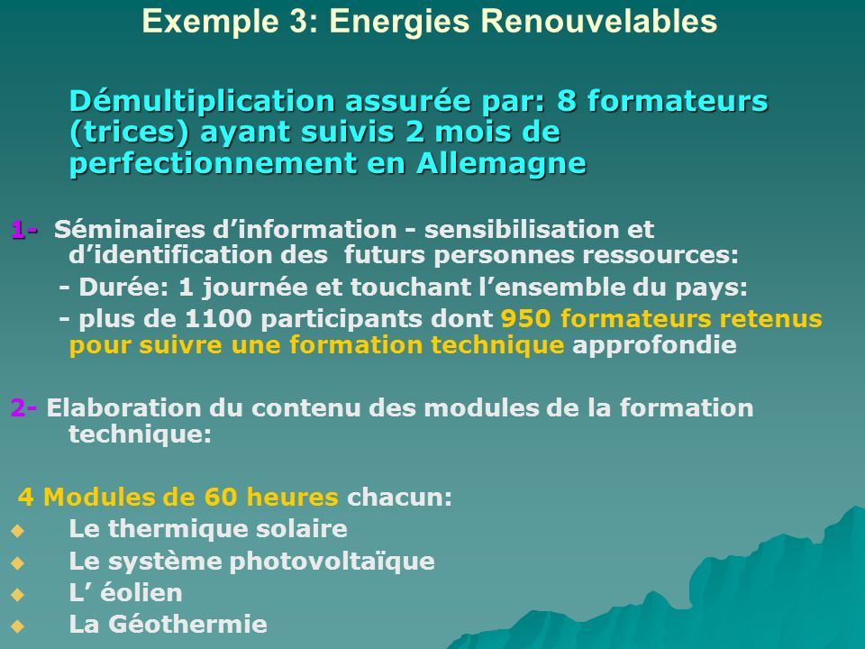Exemple 3: Energies Renouvelables