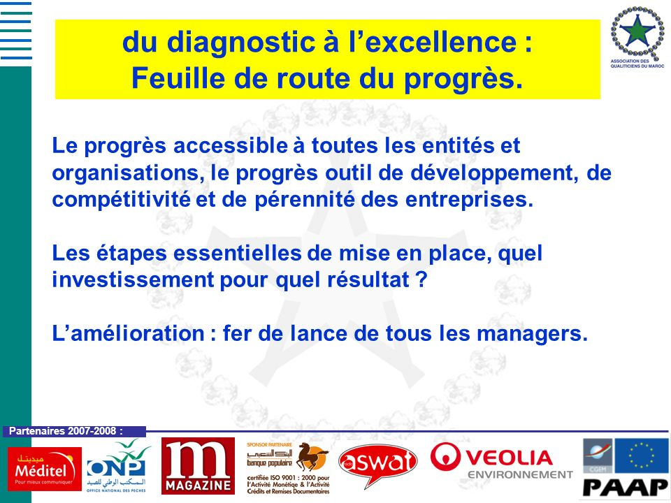 du diagnostic à l'excellence : Feuille de route du progrès.