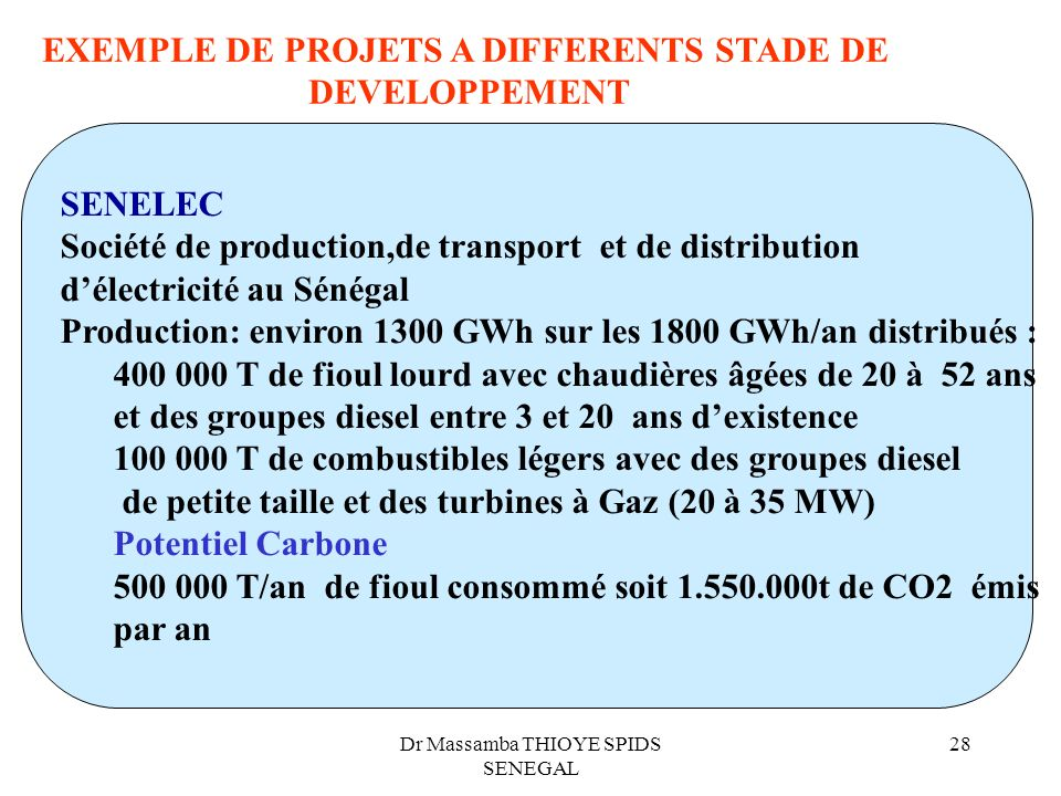 EXEMPLE DE PROJETS A DIFFERENTS STADE DE