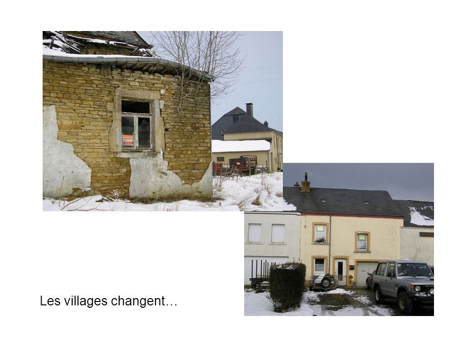 Les villages changent…