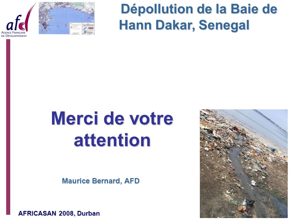 Dépollution de la Baie de Hann Dakar, Senegal Merci de votre attention