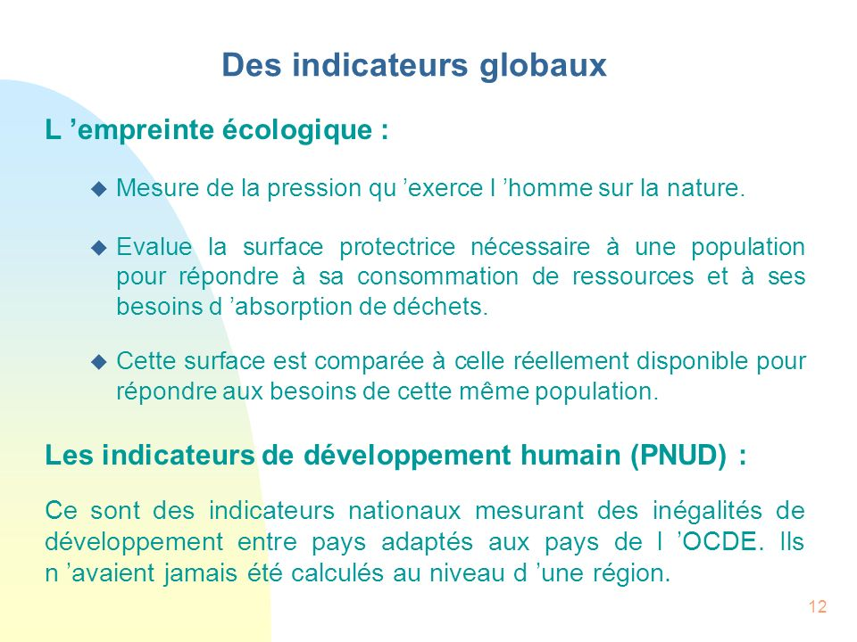 Des indicateurs globaux