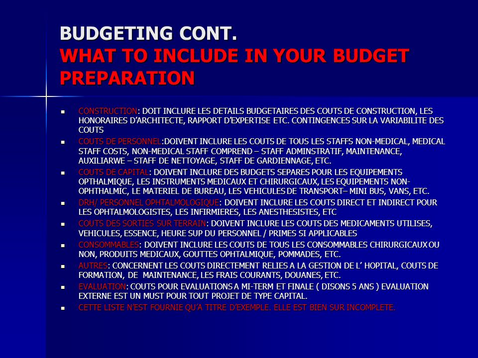 BUDGETING CONT. WHAT TO INCLUDE IN YOUR BUDGET PREPARATION