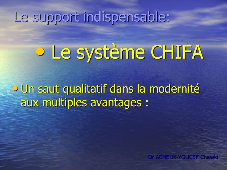 Le support indispensable: