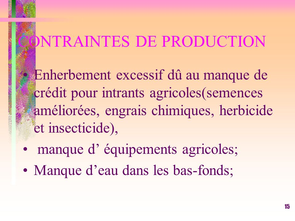 CONTRAINTES DE PRODUCTION