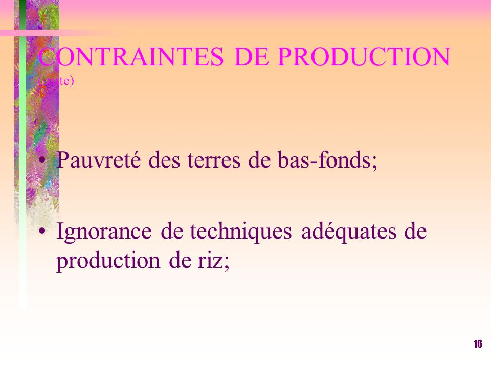 CONTRAINTES DE PRODUCTION (suite)