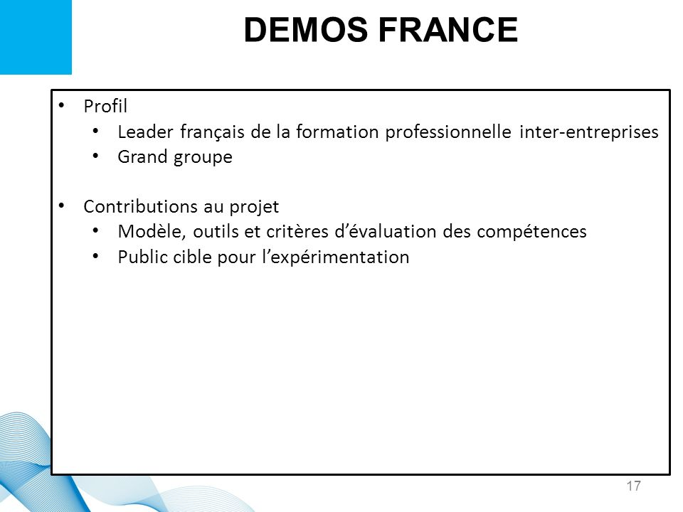 DEMOS FRANCE Profil. Leader français de la formation professionnelle inter-entreprises. Grand groupe.