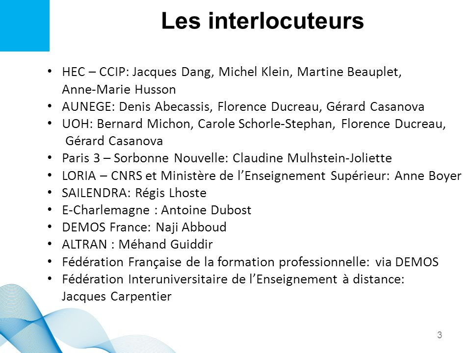 Les interlocuteurs HEC – CCIP: Jacques Dang, Michel Klein, Martine Beauplet, Anne-Marie Husson.