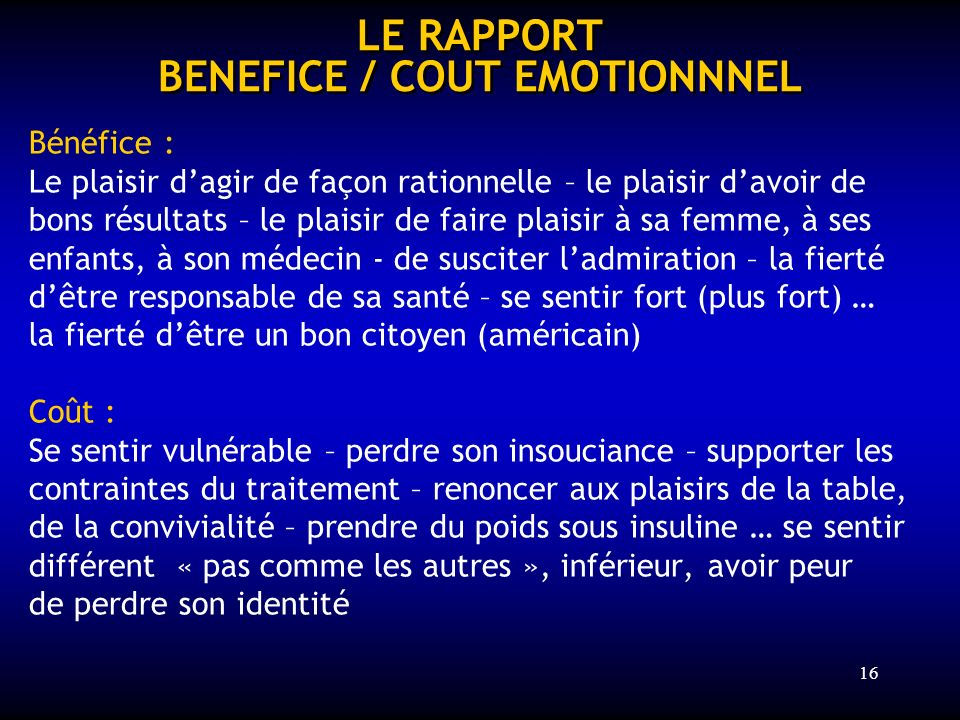 LE RAPPORT BENEFICE / COUT EMOTIONNNEL