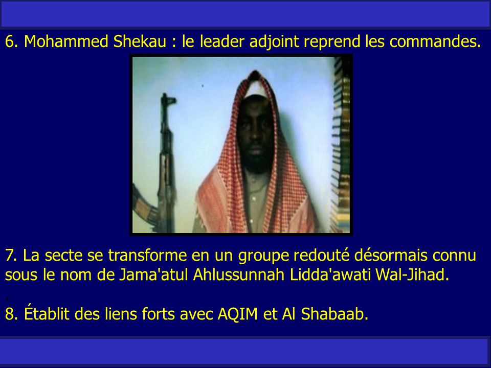 6. Mohammed Shekau : le leader adjoint reprend les commandes.