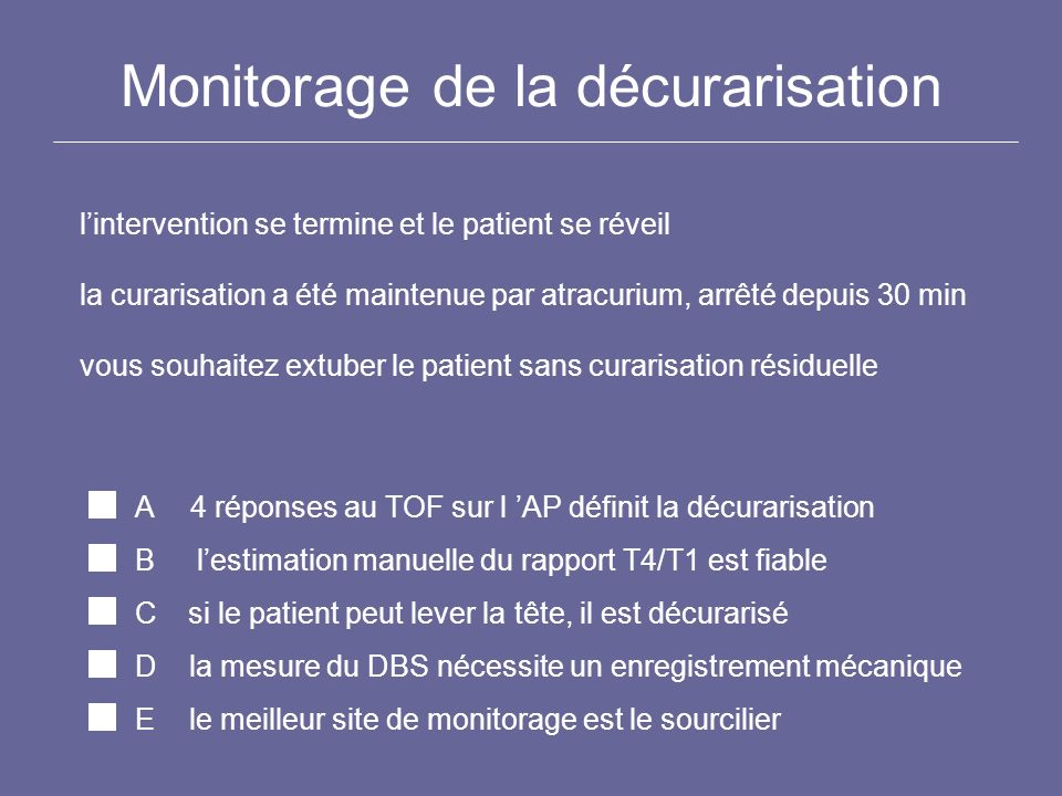 Monitorage de la décurarisation