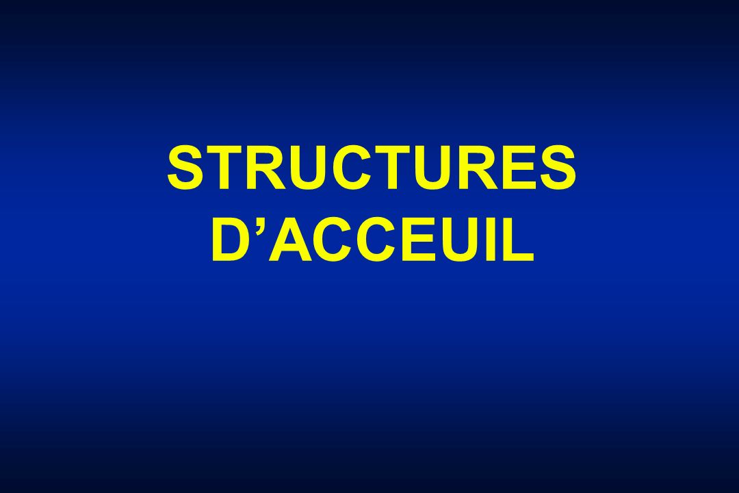 STRUCTURES D'ACCEUIL