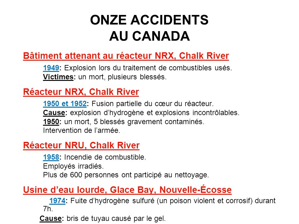 ONZE ACCIDENTS AU CANADA
