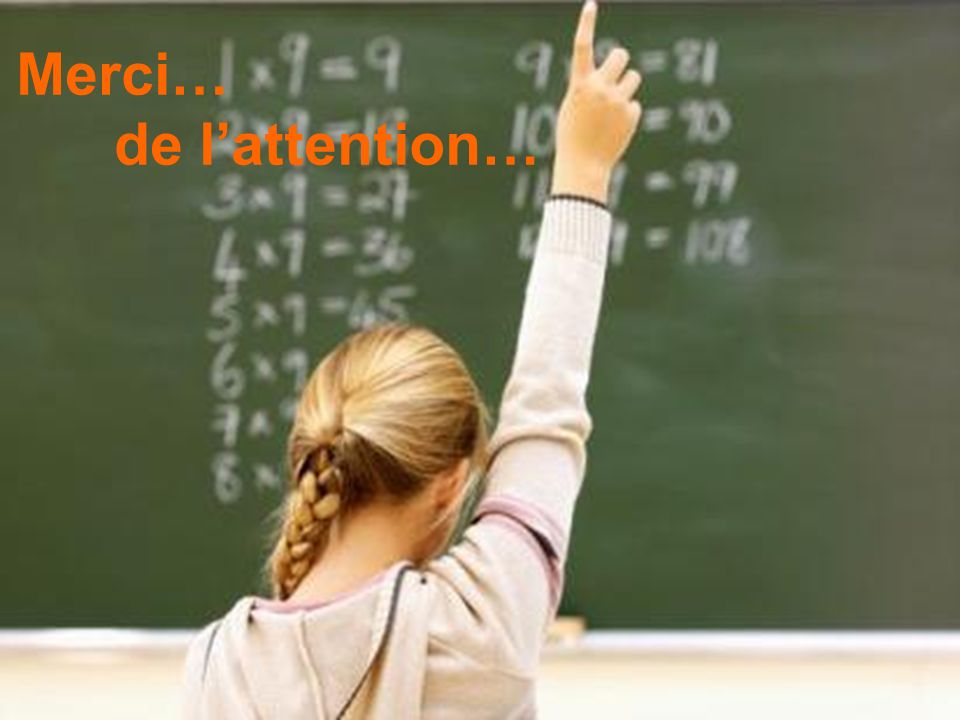 Merci… de l'attention…