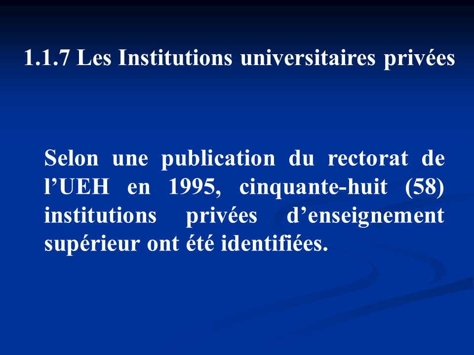1.7 Les Institutions universitaires privées