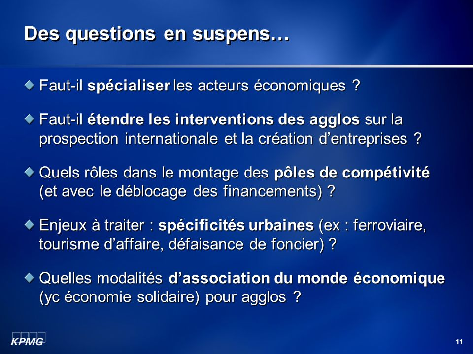 Des questions en suspens…
