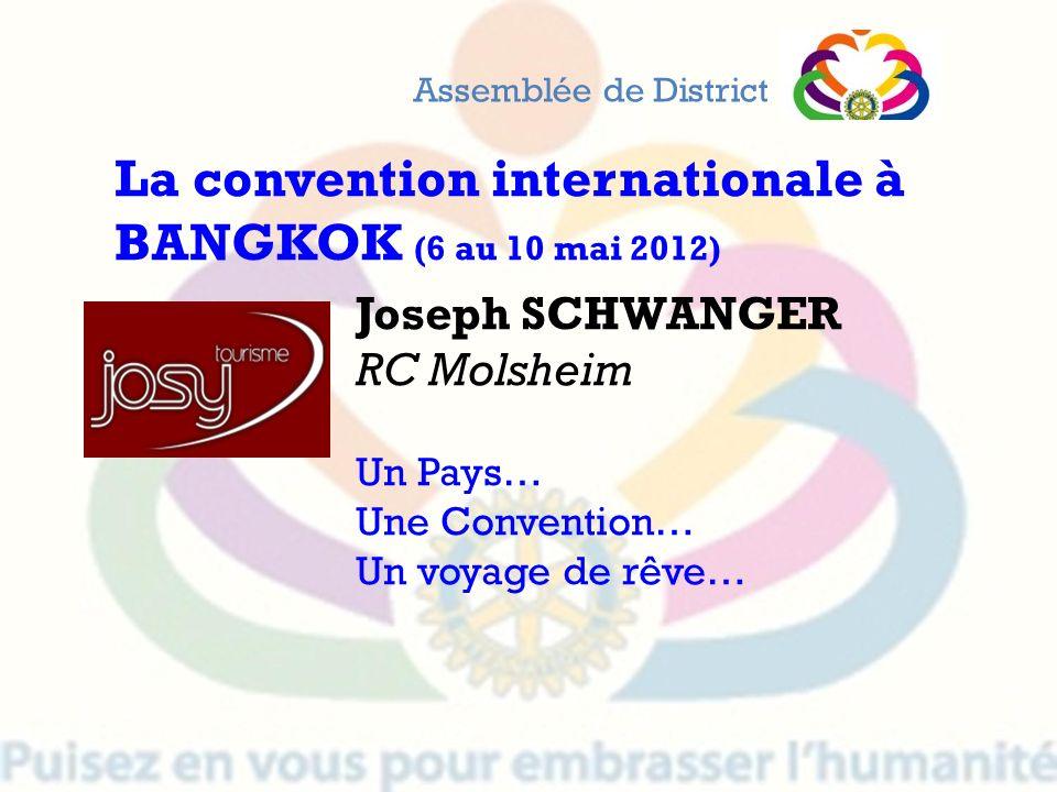 La convention internationale à BANGKOK (6 au 10 mai 2012)