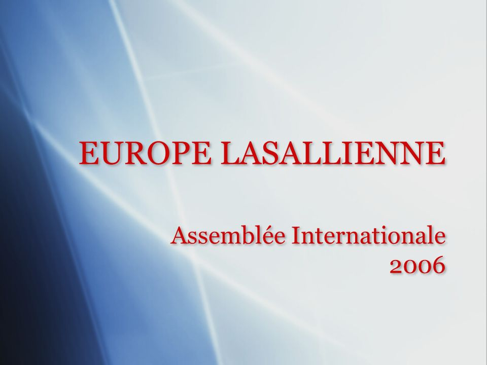 Assemblée Internationale 2006