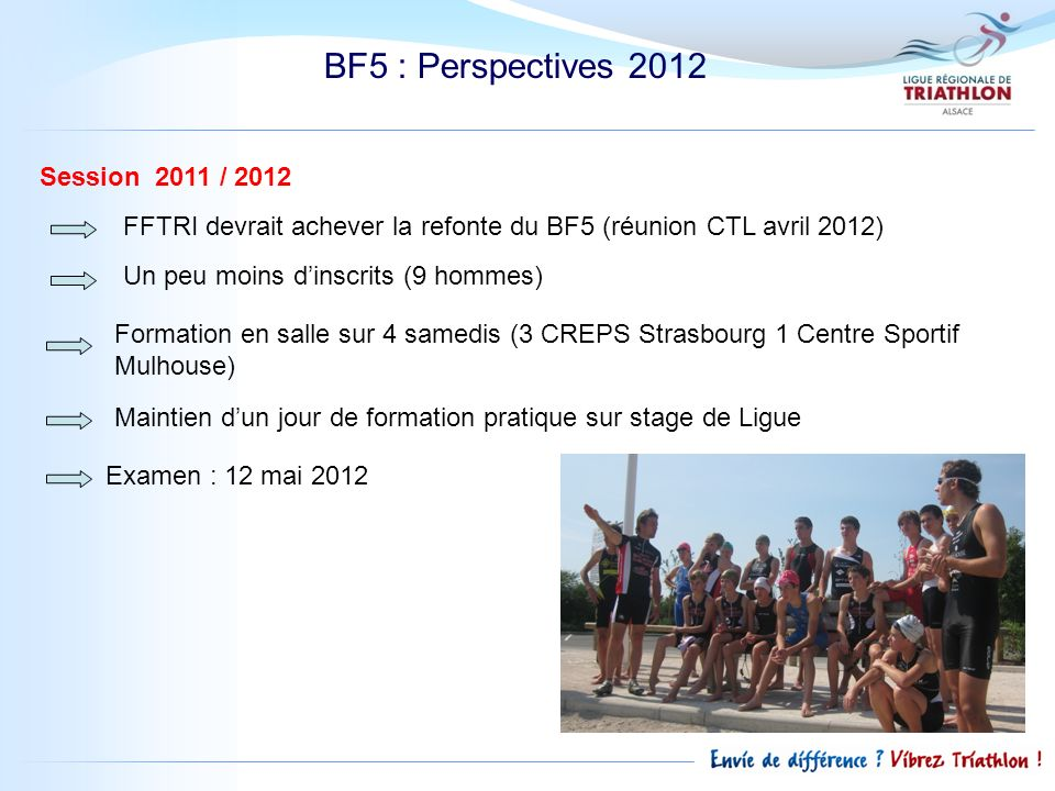BF5 : Perspectives 2012 Session 2011 / 2012