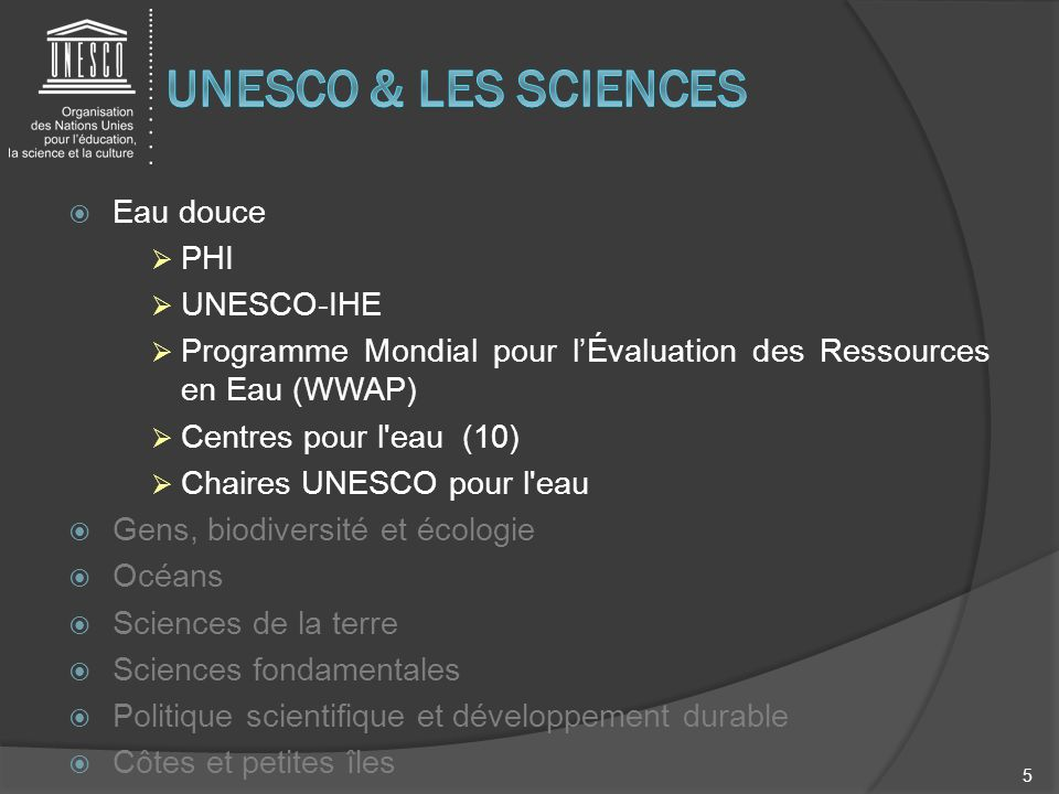 UNESCO & LES SCIENCES Eau douce PHI UNESCO-IHE