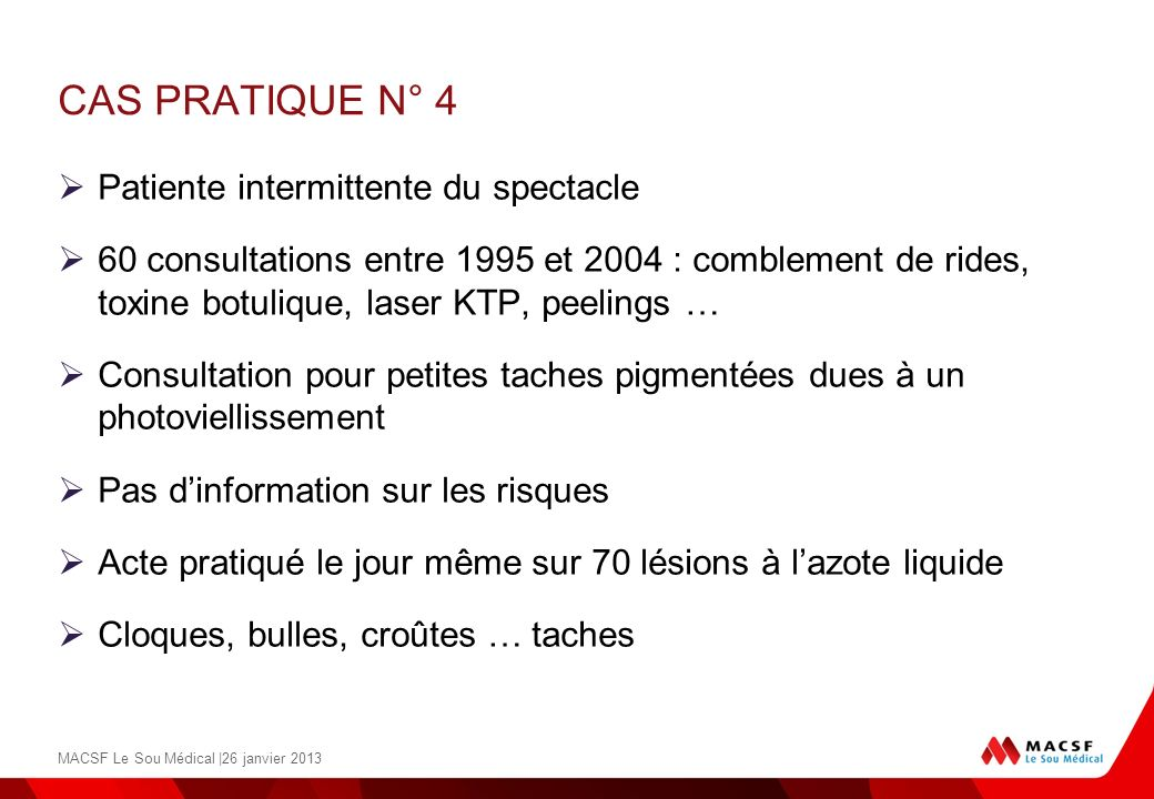CAS PRATIQUE N° 4 Patiente intermittente du spectacle