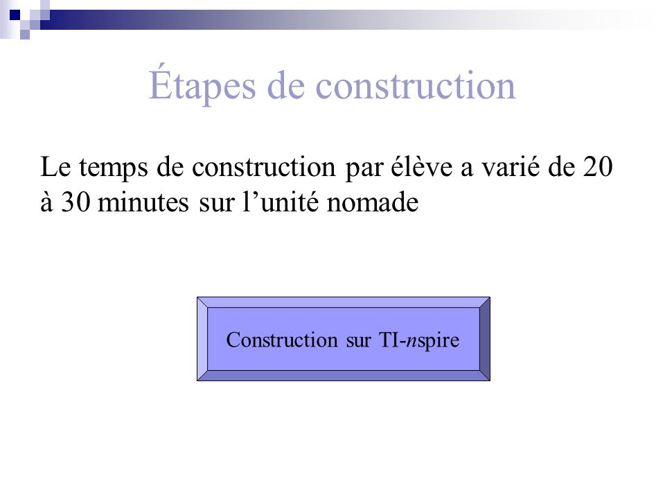 Étapes de construction