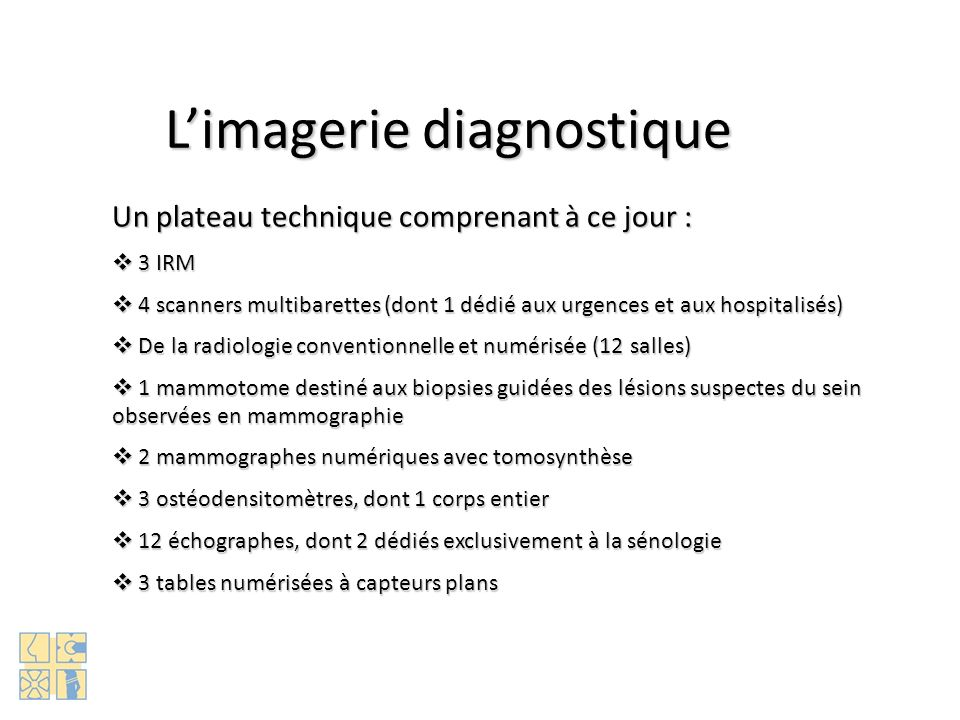 L'imagerie diagnostique