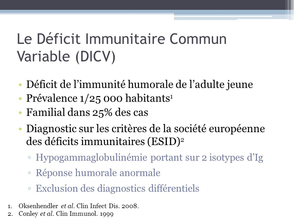 Le Déficit Immunitaire Commun Variable (DICV)