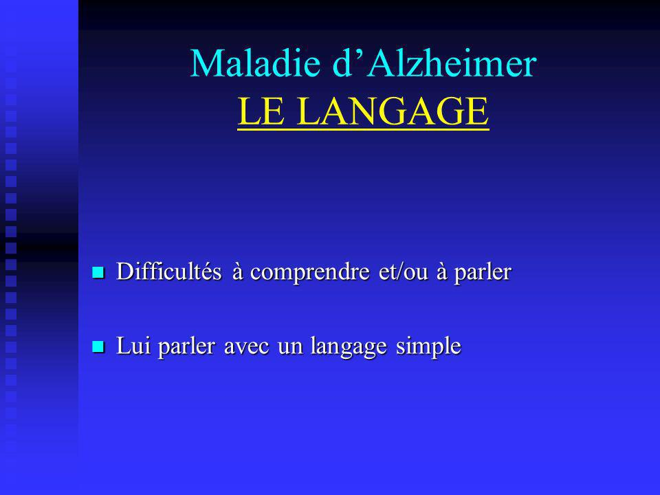 Maladie d'Alzheimer LE LANGAGE