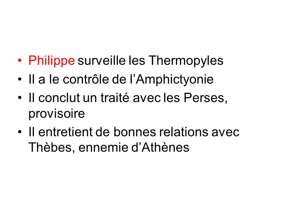 Philippe surveille les Thermopyles