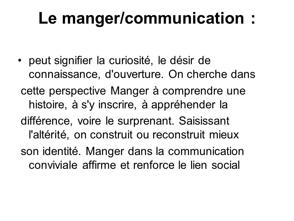 Le manger/communication :