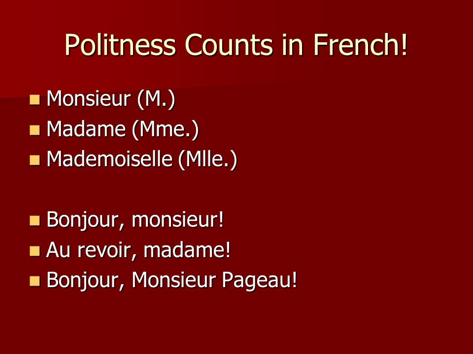 Politness Counts in French!