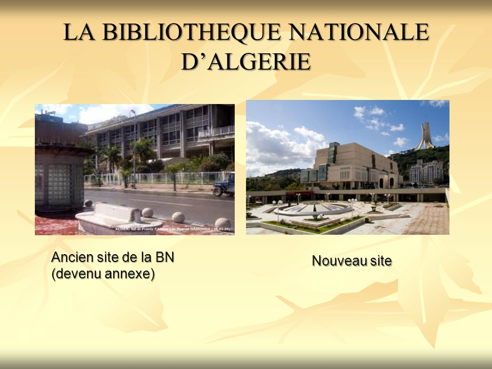 LA BIBLIOTHEQUE NATIONALE D'ALGERIE