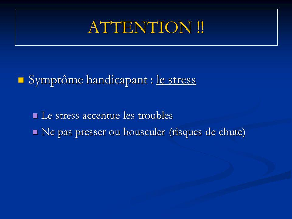 ATTENTION !! Symptôme handicapant : le stress