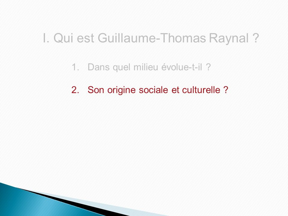 Qui est Guillaume-Thomas Raynal