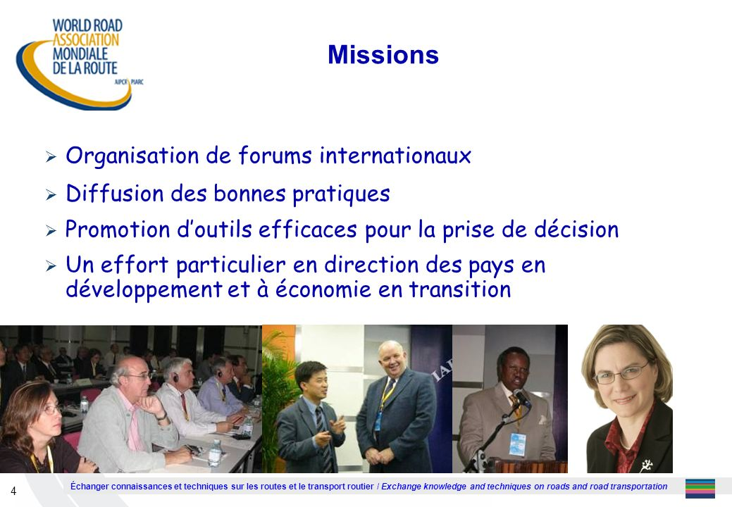 Missions Organisation de forums internationaux