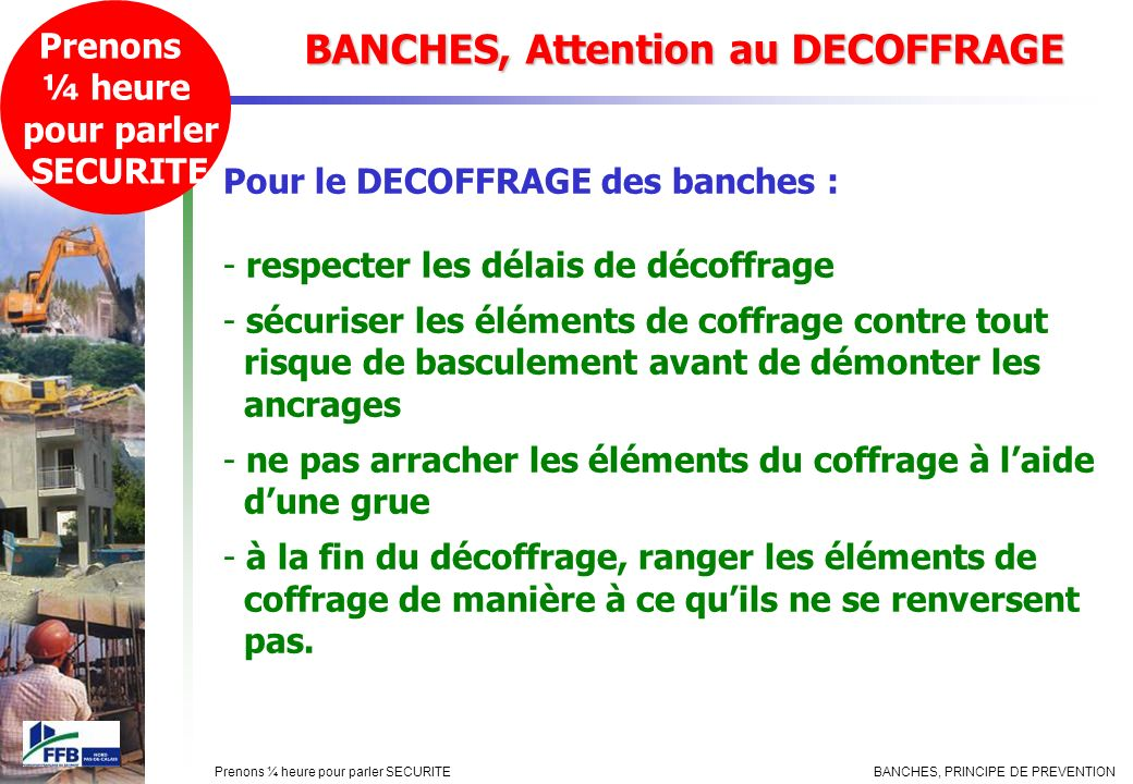 BANCHES, Attention au DECOFFRAGE