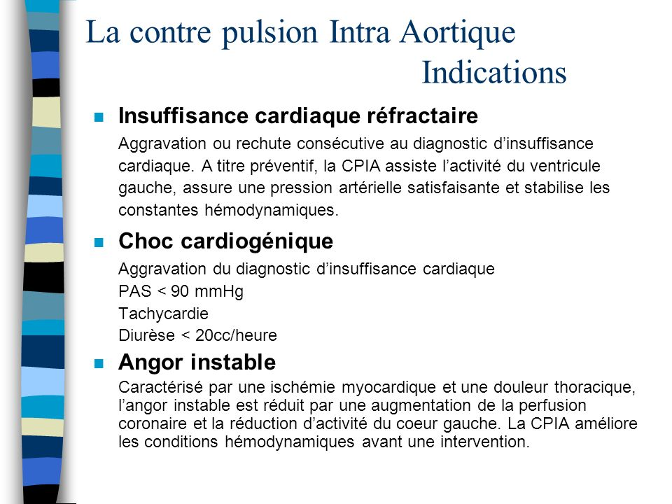 La contre pulsion Intra Aortique Indications