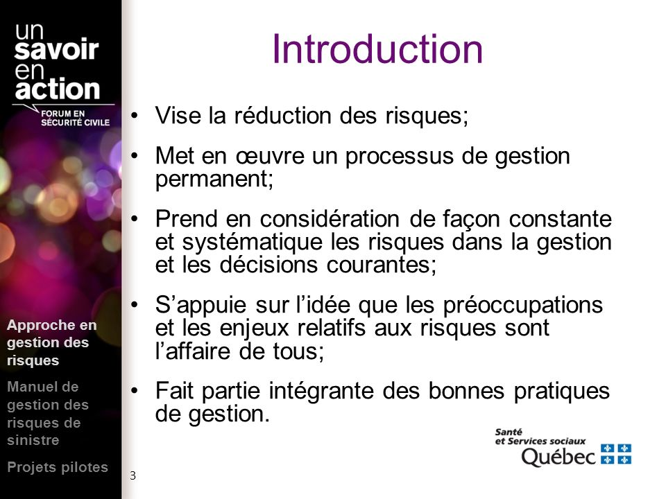 Introduction Vise la réduction des risques;