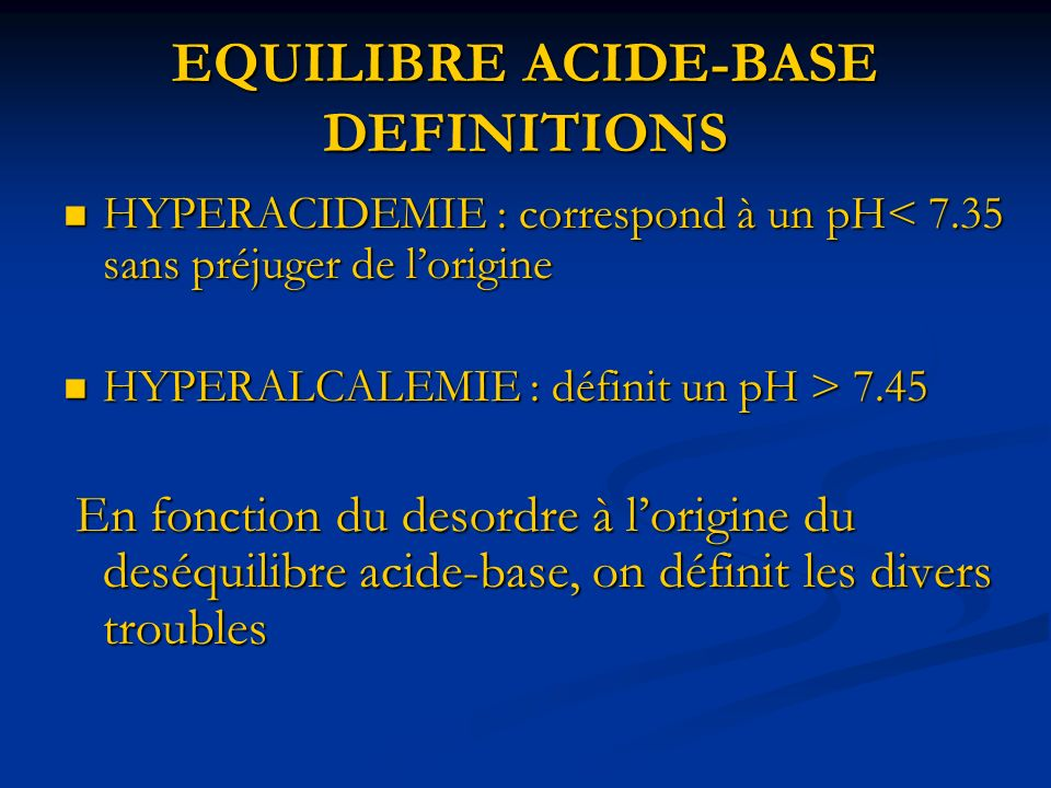 EQUILIBRE ACIDE-BASE DEFINITIONS