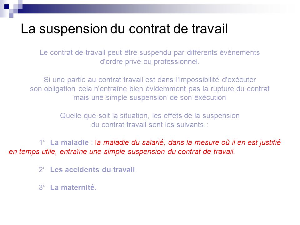 La suspension du contrat de travail