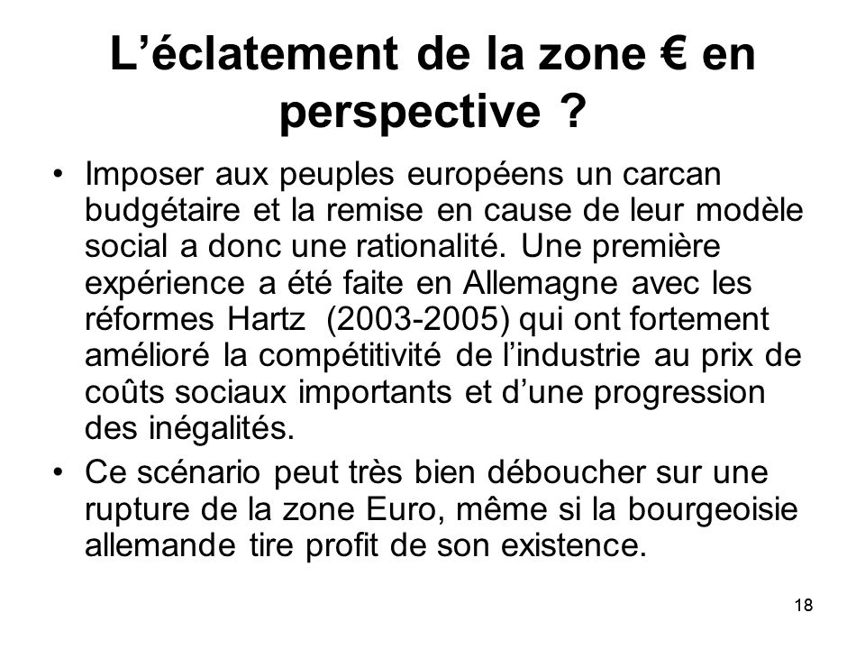 L'éclatement de la zone € en perspective