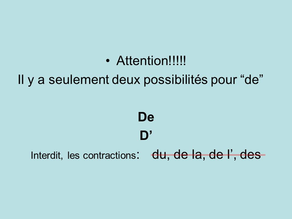 Interdit, les contractions: du, de la, de l', des