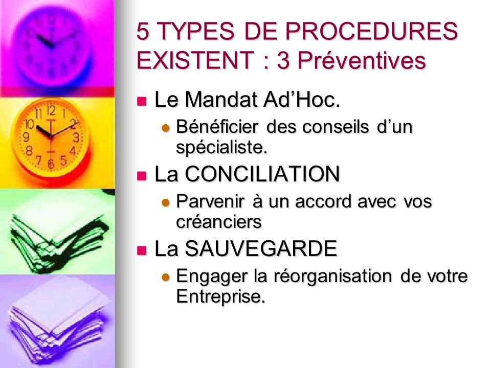 5 TYPES DE PROCEDURES EXISTENT : 3 Préventives