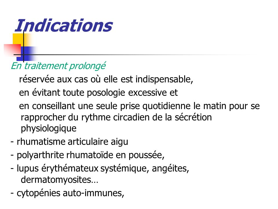 Indications En traitement prolongé