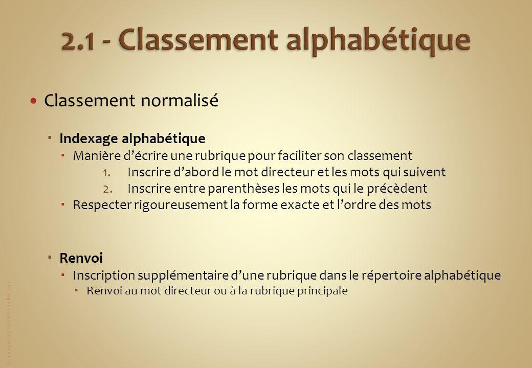 Un Classement Ne Doit Rien A La Memoire Tout A La Logique Ppt Telecharger
