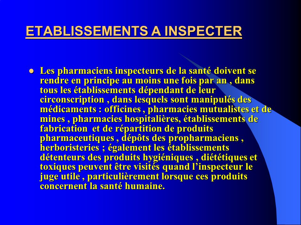 ETABLISSEMENTS A INSPECTER